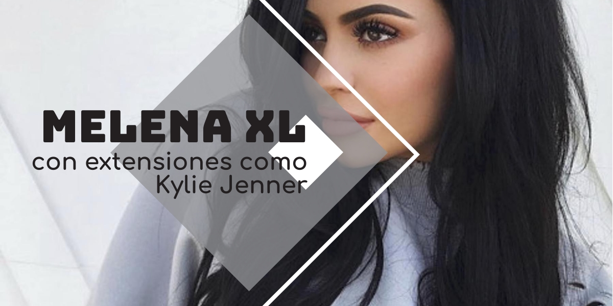 Melena XL con extensiones kylie jenner