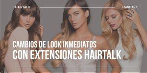 cambios de look inmediatos con extensiones
