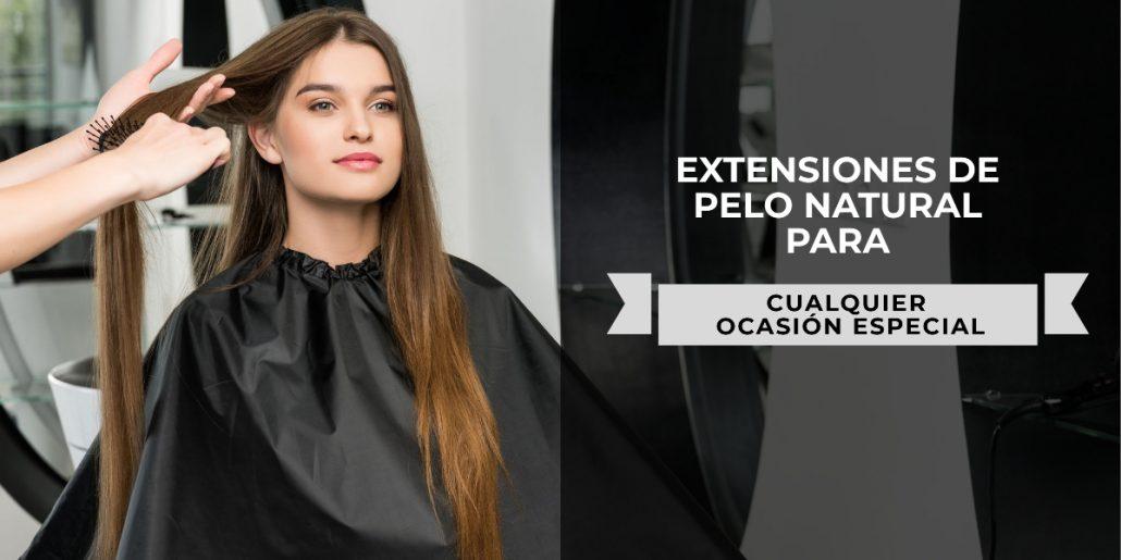 extensiones de pelo para cualquier ocasion