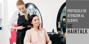 protocolo atencion al cliente hairtalk